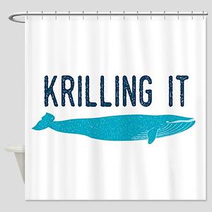 Krilling It Shower Curtain