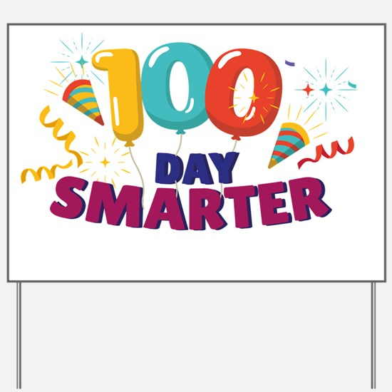 100th day of school Yard Sign