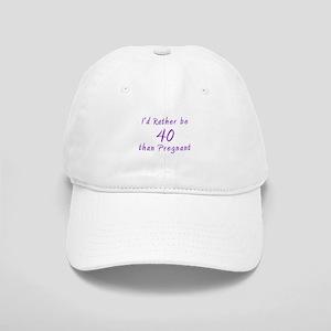 Rather be 40 than Cap