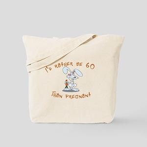 Rather be 60 rabbit Tote Bag