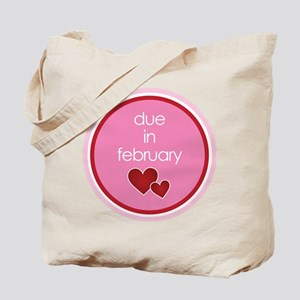 due in february t-shirt Tote Bag