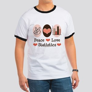 Peace Love Statistics Statistician Ringer T