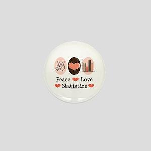 Peace Love Statistics Statistician Mini Button