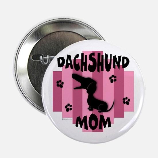 Dachshund Mom Button