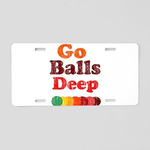 Vintage Go Balls Deep Aluminum License Plate