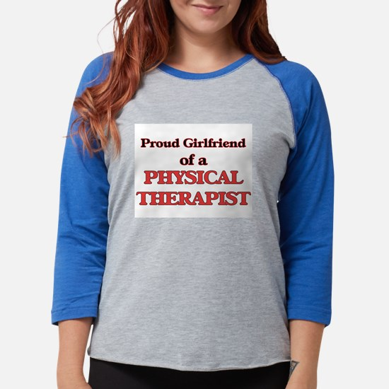 Proud Girlfriend of a Physica Long Sleeve T-Shirt