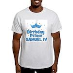 1st Birthday Prince Samuel IV Light T-Shirt