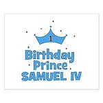 1st Birthday Prince Samuel IV Small Poster