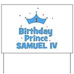 1st Birthday Prince Samuel IV Yard Sign