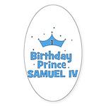 1st Birthday Prince Samuel IV Oval Sticker