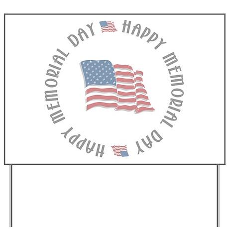 Happy Memorial Day Yard Sign