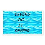Divers Do It Deeper Rectangle Sticker