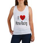 I Love Horse Racing (Front) Women's Tank Top