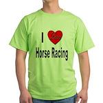 I Love Horse Racing (Front) Green T-Shirt