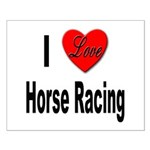 I Love Horse Racing Small Poster