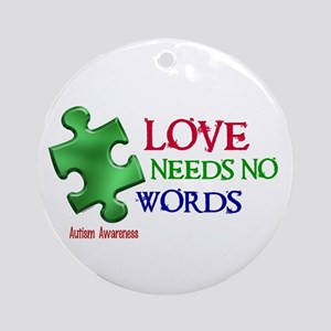 Love Needs No Words 1 Ornament (Round)