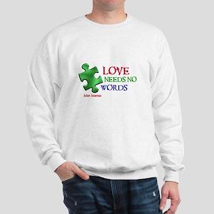 Love Needs No Words 1 Sweatshirt