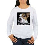 JRT Your Point? Women's Long Sleeve T-Shirt