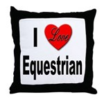 I Love Equestrian Throw Pillow