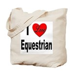 I Love Equestrian Tote Bag