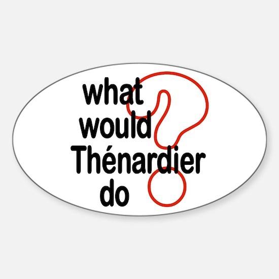 Thénardier Oval Decal