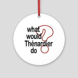 Thénardier Ornament (Round)