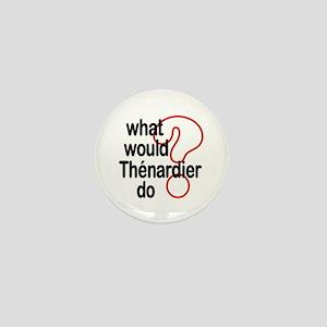 Thénardier Mini Button