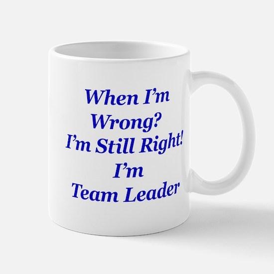Mug When I'm wrong? I'm Still Right!