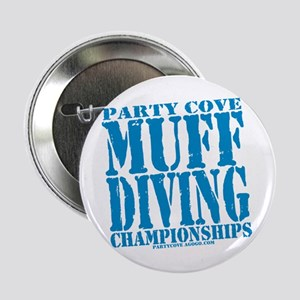 """Party Cove Muff Diving Championships 2.25"""" Button"""