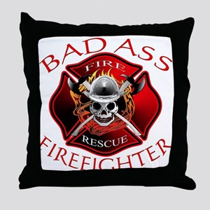 Bad Ass Firefighter Throw Pillow