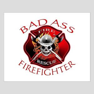 Bad Ass Firefighter Small Poster