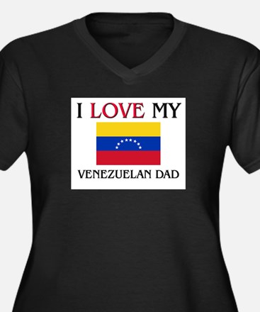I Love My Venezuelan Dad Women's Plus Size V-Neck