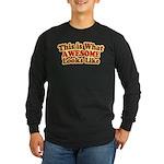 awesome 7 Long Sleeve Dark T-Shirt