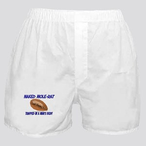 Naked Mole-Rat Trapped In A Man's Body Boxer Short