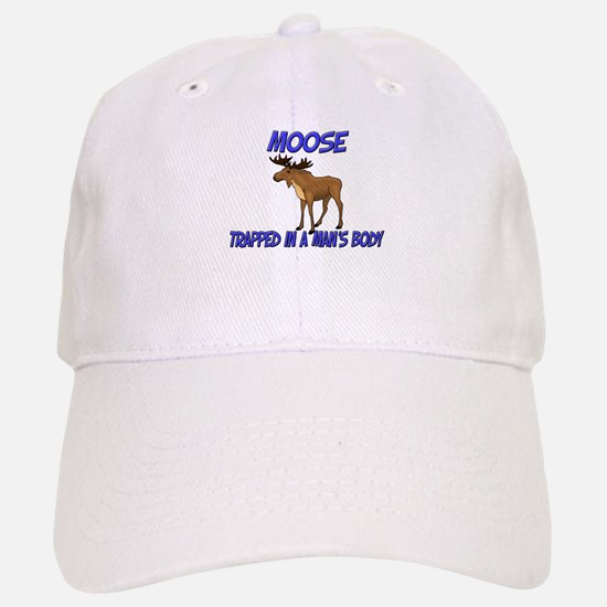 Moose Trapped In A Man's Body Baseball Baseball Cap