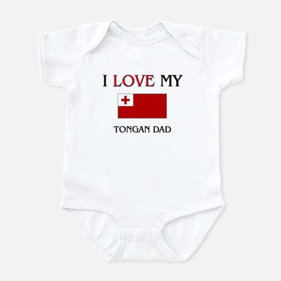 I Love My Tongan Dad Infant Bodysuit
