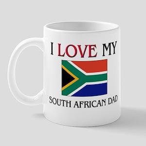 I Love My South African Dad Mug