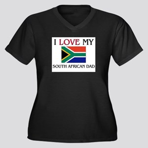 I Love My South African Dad Women's Plus Size V-Ne