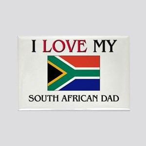 I Love My South African Dad Rectangle Magnet