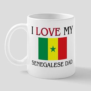 I Love My Senegalese Dad Mug