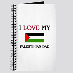 I Love My Palestinian Dad Journal
