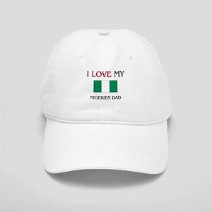 I Love My Nigerien Dad Cap