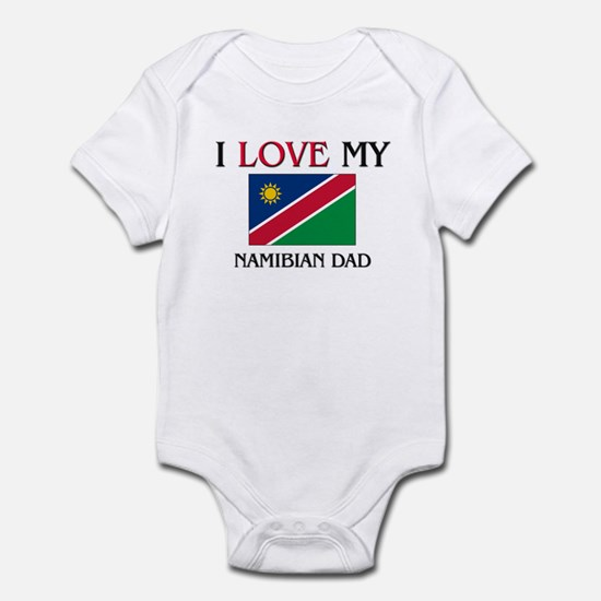 I Love My Namibian Dad Infant Bodysuit