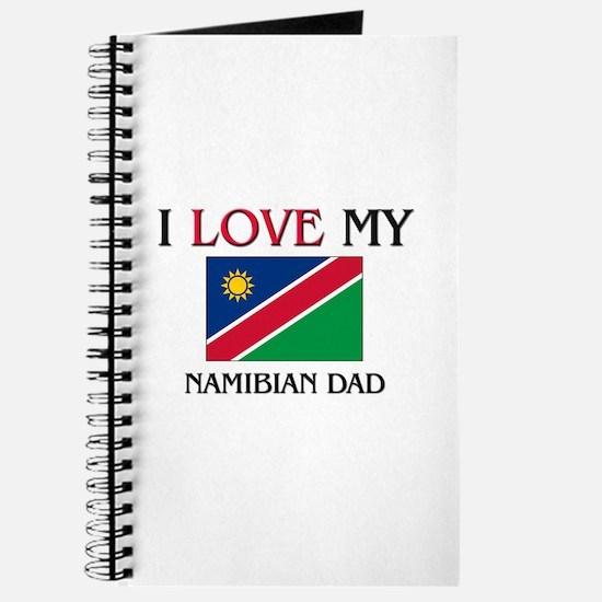 I Love My Namibian Dad Journal