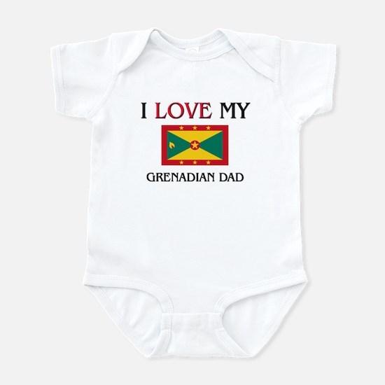 I Love My Grenadian Dad Infant Bodysuit