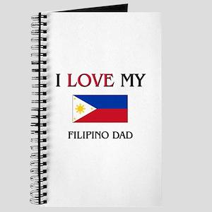 I Love My Filipino Dad Journal