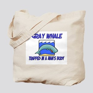 Gray Whale Trapped In A Man's Body Tote Bag