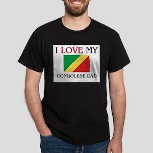 I Love My Congolese Dad Dark T-Shirt