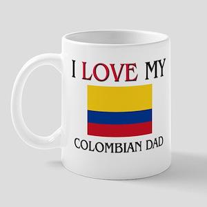 I Love My Colombian Dad Mug