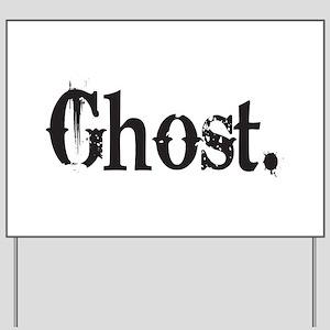Grunge Ghost Yard Sign